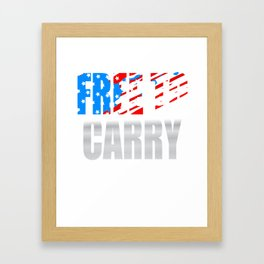 """""""Free To Carry """" tee with american flag color effect tee design.Patriots and freeman will love this! Framed Art Print"""