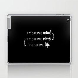 white on black / Positive Vibes Laptop & iPad Skin
