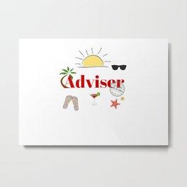 Adviser on vacation Metal Print