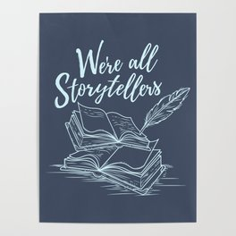 We're All Storytellers Poster