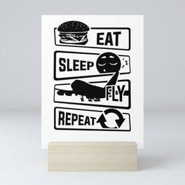 Eat Sleep Fly Repeat - Airplane Pilot Flight Mini Art Print