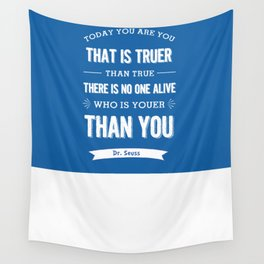 Dr Seuss quote - Today you are you - petrol blue  Wall Tapestry