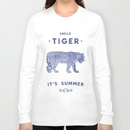 Smile Tiger, it's Summer Long Sleeve T-shirt