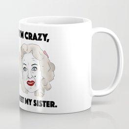 Bette Davis and Joan Crawford Whatever Happened to Baby Jane Sisters Coffee Mug