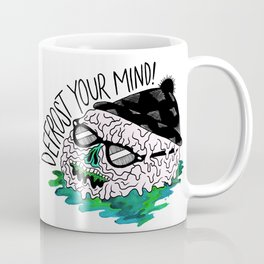 Defrost Your Mind Coffee Mug