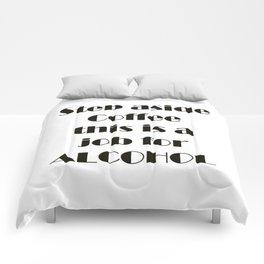 Step Aside Coffee Comforters