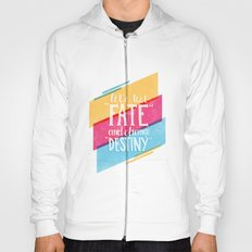 Let's Test Fate Hoody