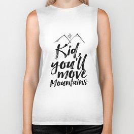 Kid You'll Move Mountains, Printable Art, Inspirational Print, Nursery Biker Tank