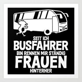 Bus Driver - Funny Saying - Womanizer Art Print