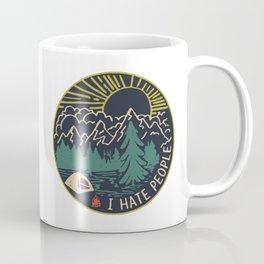 I Hate People Camping Hiking Here Coffee Mug