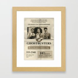 GHOSTBUSTERS - We're ready to believe you! Framed Art Print