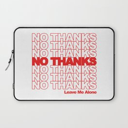 NO THANKS // Leave Me Alone (white) Laptop Sleeve