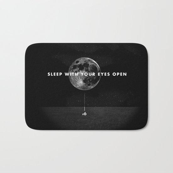 Sleep With Your Eyes Open Bath Mat