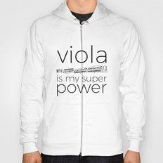 Viola is my super power (white) Hoody