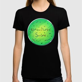 Uncultured Swine T-shirt