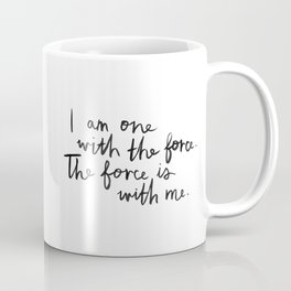 The Force Is With Me Coffee Mug