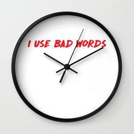 I Use Bad Words Inappropriate Language Warning T-Shirt Wall Clock