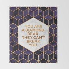 You are a diamond, dear. Throw Blanket