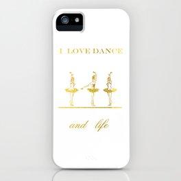 I Love Dance 2 iPhone Case