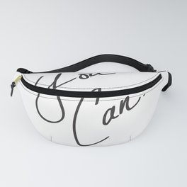 You Can. Fanny Pack