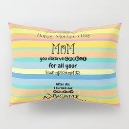 Awesome Mom Pillow Sham
