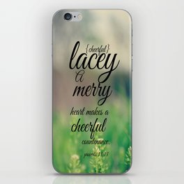 Lacey cheerful Proverbs 15 iPhone Skin