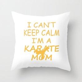 I'M A KARATE MOM Throw Pillow