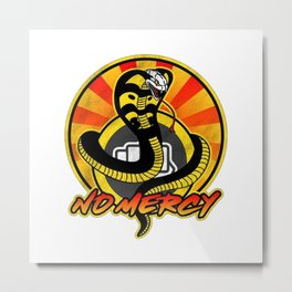 Cobra Kai No Mercy Metal Print