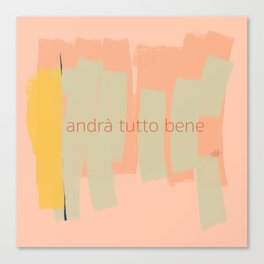 Ambience 028 tutto bene Canvas Print