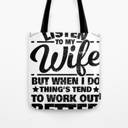 Wife Woman Obey Listening Funny Gift Tote Bag
