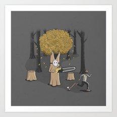 Deforest this Art Print
