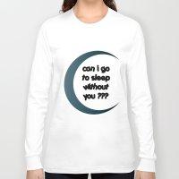 sleep Long Sleeve T-shirts featuring Sleep by Cs025