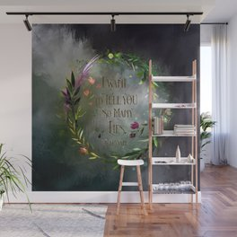 I want to tell you so many lies. Cardan Wall Mural