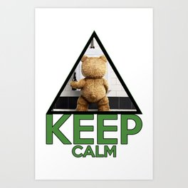"Keep Calm ""Ted"" Art Print"