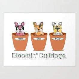 Blooming Bulldogs Art Print