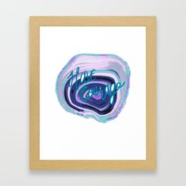 have courage Framed Art Print