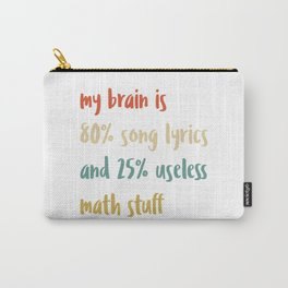 Brain Is 80% Song Lyric Sarcastic Math Teacher Vintage Gift Carry-All Pouch