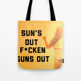 Sun's Out Tote Bag