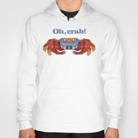 crab Hoodies featuring Oh, Crab! by ArtLovePassion