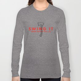 Swing it - Zombie Survival Tools Long Sleeve T-shirt