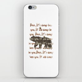 Always Bear iPhone Skin