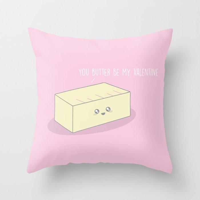 Butter Be My Valentine #pun #kawaii Deko-Kissen