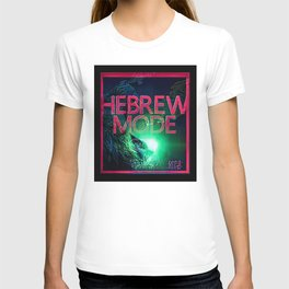 Hebrew Mode - On 01-05 T-shirt
