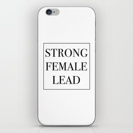 Strong Female Lead iPhone Skin