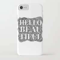 hello beautiful iPhone & iPod Cases featuring Hello Beautiful by Natalie Eugenia