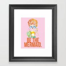pink lemonade -- be the mermaid. Framed Art Print