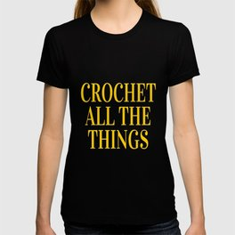 Crochet All The Things in Yellow T-shirt