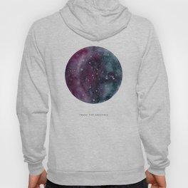 Trust the Universe Hoody