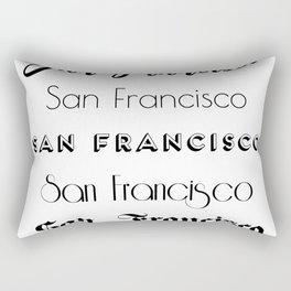 San Francisco City Quote Sign, Digital Download, Calligraphy Text Art, Large Printable Photography Rectangular Pillow