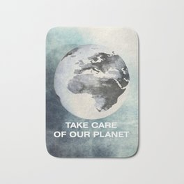 Take care of our planet #2 Bath Mat